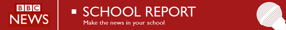 BBC School Report Banner